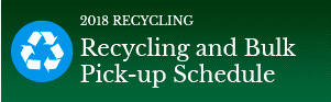Recycling and Bulk Pick Up Schedule